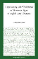 The Meaning & Performance of Ornament Signs in English Lute Tablatures